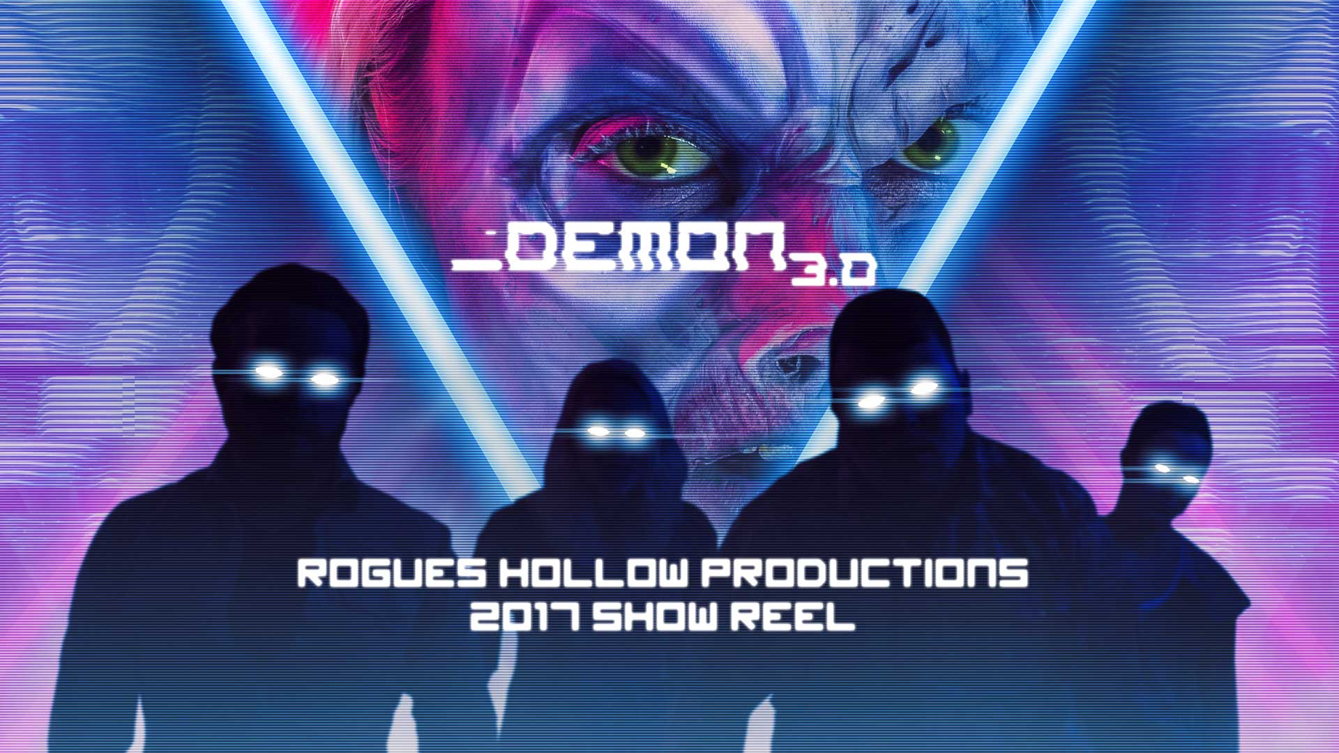 Demon 3.0 – 2017 Rogues Hollow Show Reel